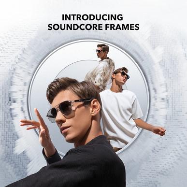 Представлены очки Anker Soundcore Frames, которые заменяют беспроводную гарнитуру