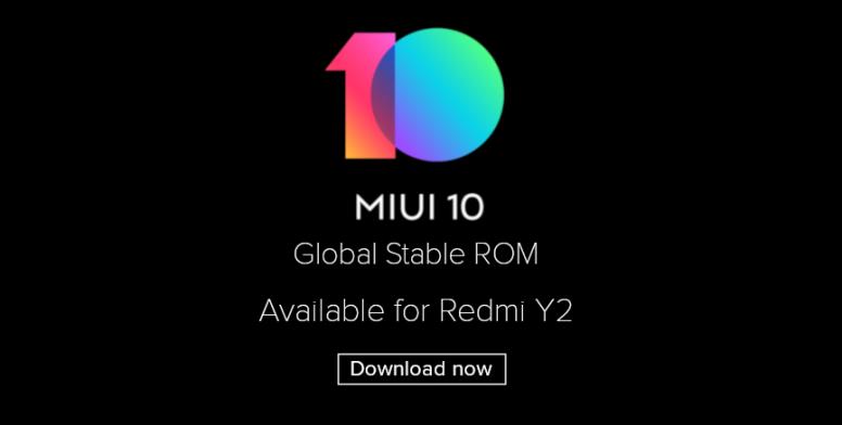 Смартфон Xiaomi Redmi Y2 первым получил глобальную стабильную версию MIUI 10