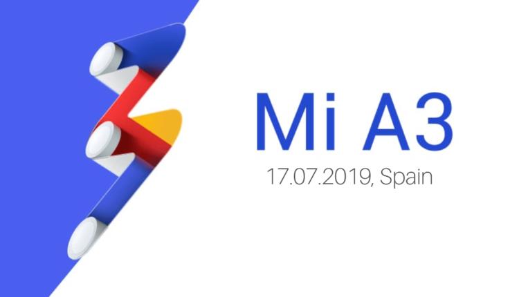 Долгожданный смартфон Xiaomi Mi A3 представят не 25, а уже 17 июля