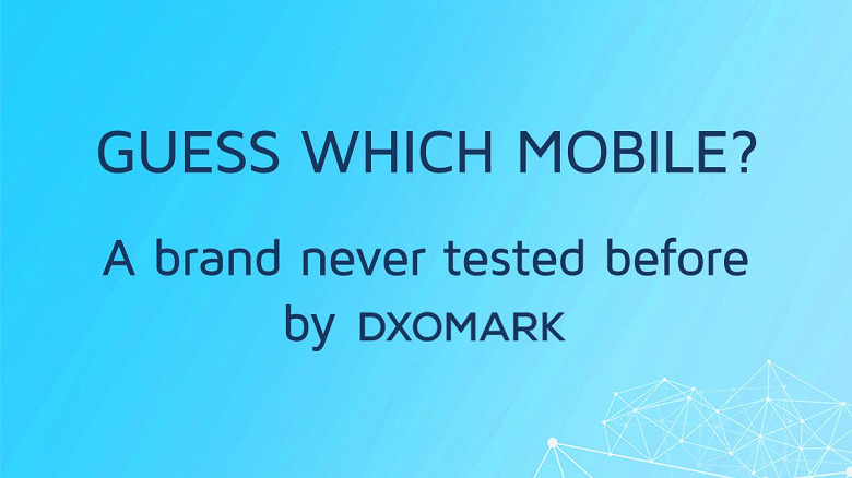Первый раз. DxOMark дразнит обзором нового камерофона