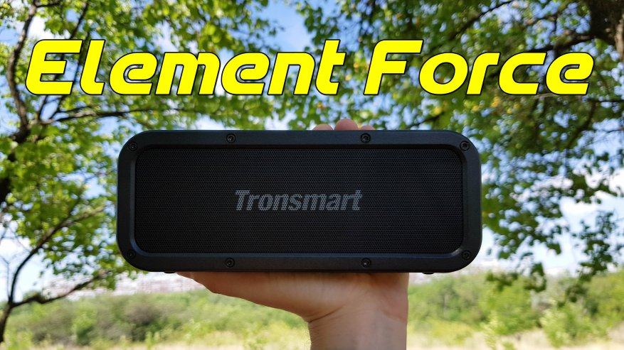 Tronsmart Element Force - обзор сравнение Tronsmart Element T6 Plus