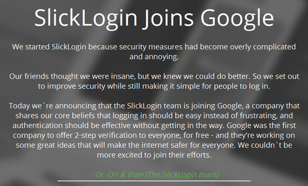 Компания SlickLogin была создана с целью сделать меры безопасности более простыми в использовании и незаметными для пользователя