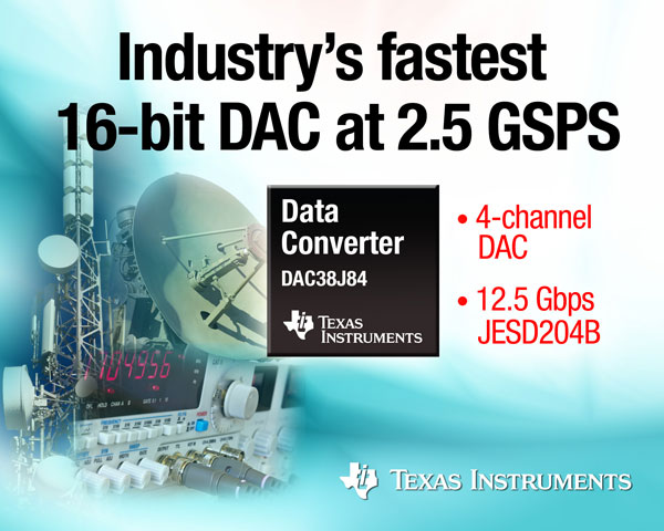 ЦАП TI DAC38J84 предназначен для оборудования связи, радаров и тестовых устройств