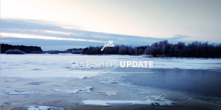 Jolla продолжает работу над Sailfish OS. Представлена новая версия под названием Iijoki
